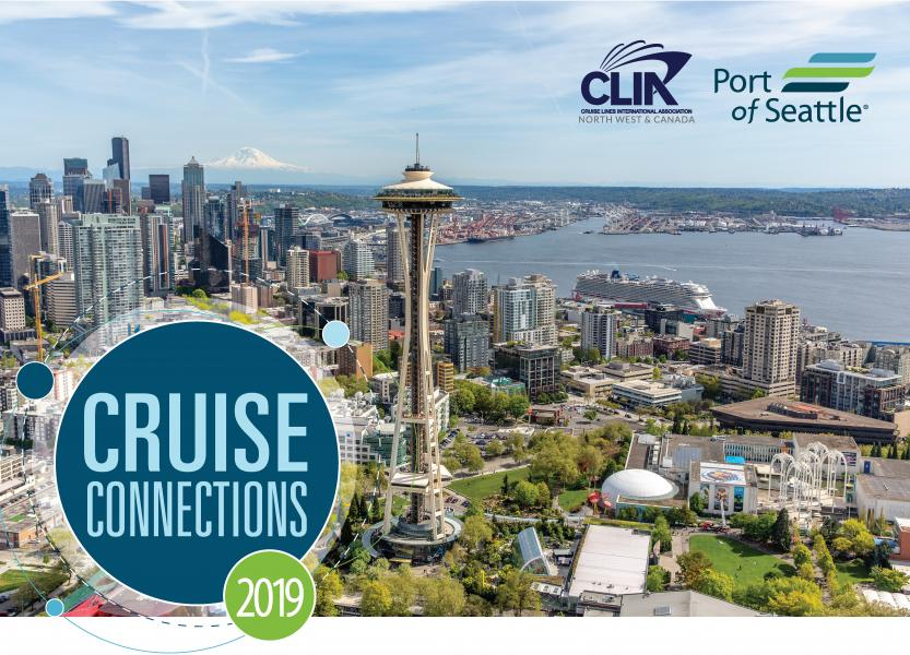 Make business connections with Seattle's thriving cruise industry: 'Cruise Connections Conference' - November 6, 2019