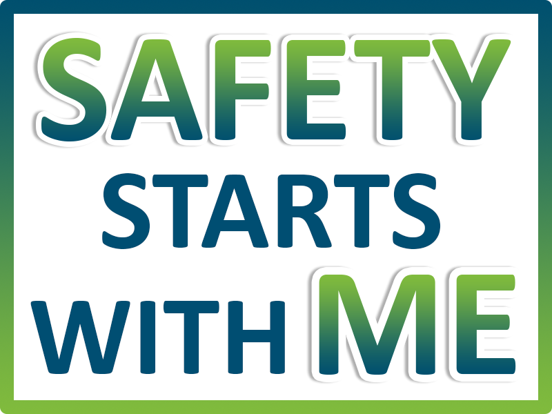 "Graphic: ""Safety starts with me"""
